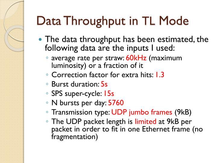 Data throughput in tl m ode