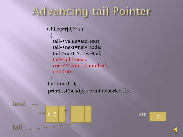 Advancing tail Pointer