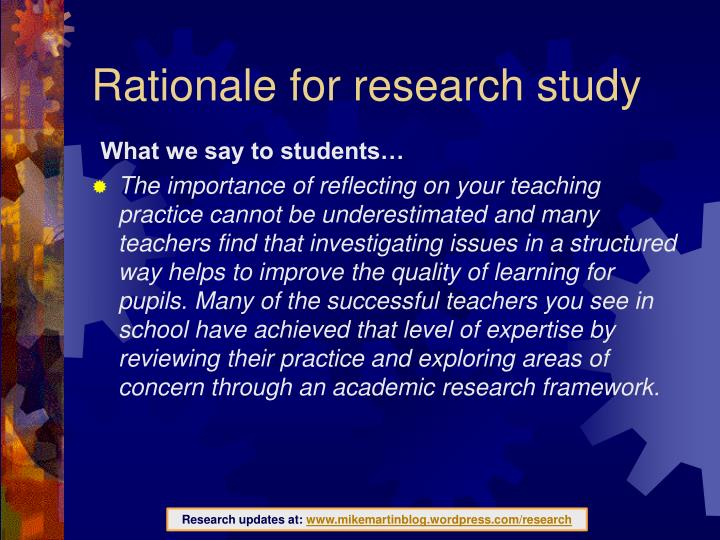 Rationale for research study