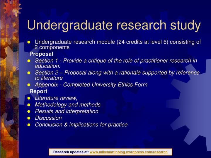 Undergraduate research study