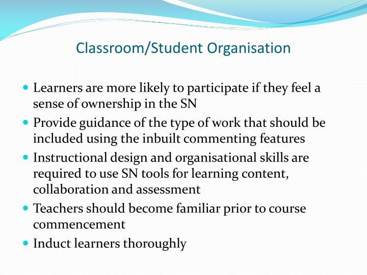 Classroom/Student Organisation