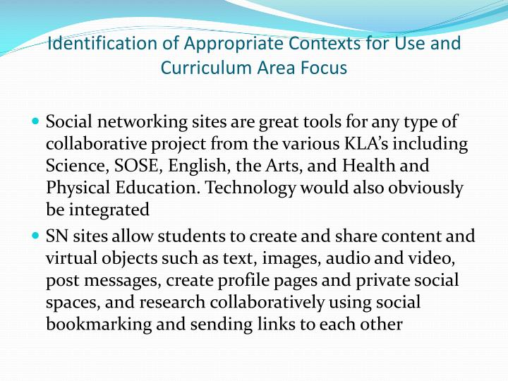 Identification of Appropriate Contexts for Use and Curriculum Area Focus