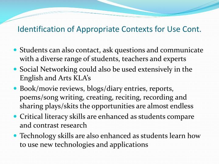 Identification of Appropriate Contexts for Use Cont.