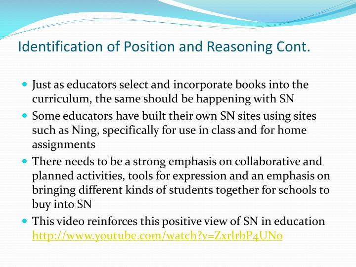 Identification of Position and Reasoning Cont.