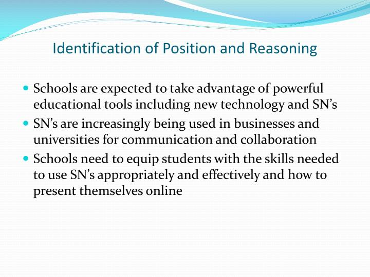 Identification of position and reasoning