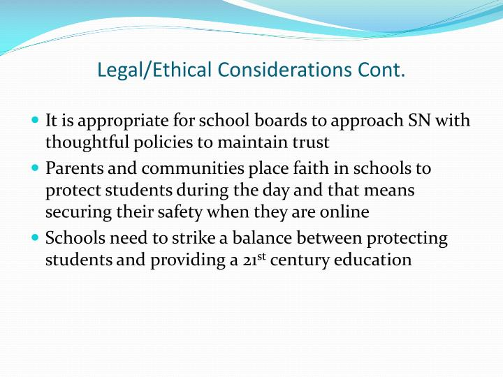 Legal/Ethical Considerations Cont.