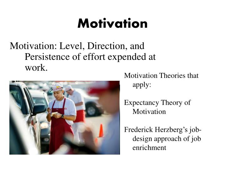 leadership motivation motivation theories of Motivation theories motivation • motivation is derived from latin word movere which means to move • a process that starts with physiological or psychological deficiency or need that activates a behaviour or a drive that is aimed at a goal or incentive.