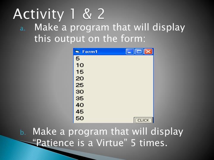 Activity 1 & 2
