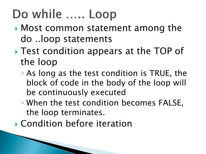 Do while ….. Loop