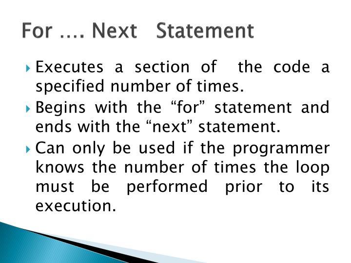 For …. Next   Statement