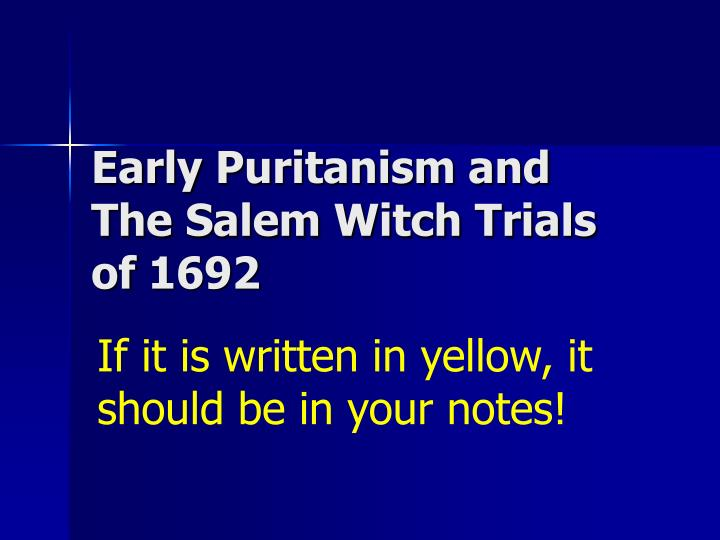 the american puritanism and the salem witch trials