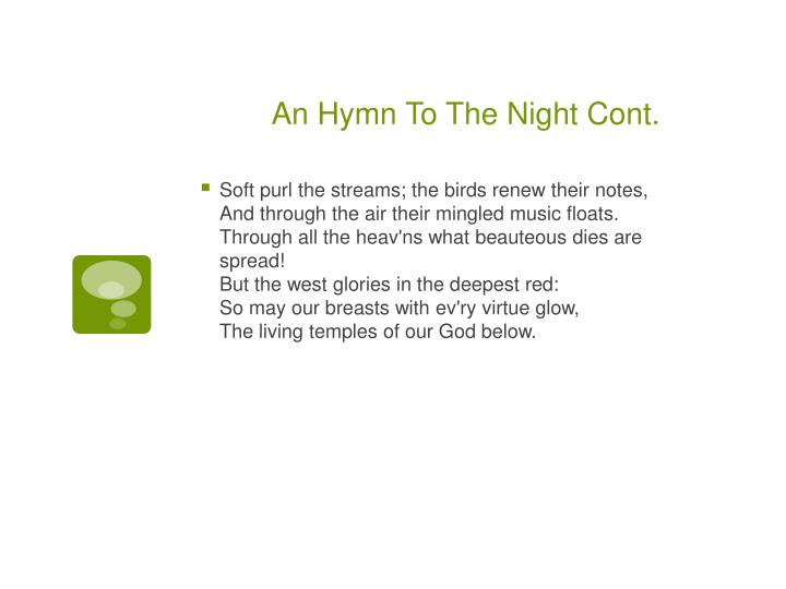 An Hymn To The Night Cont.
