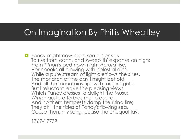 on imagination by phillis wheatley summary