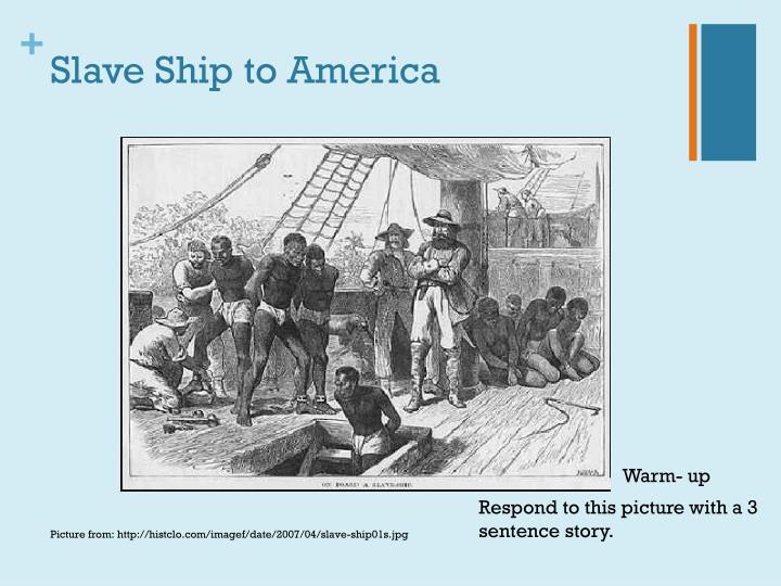 Slave Ship to America