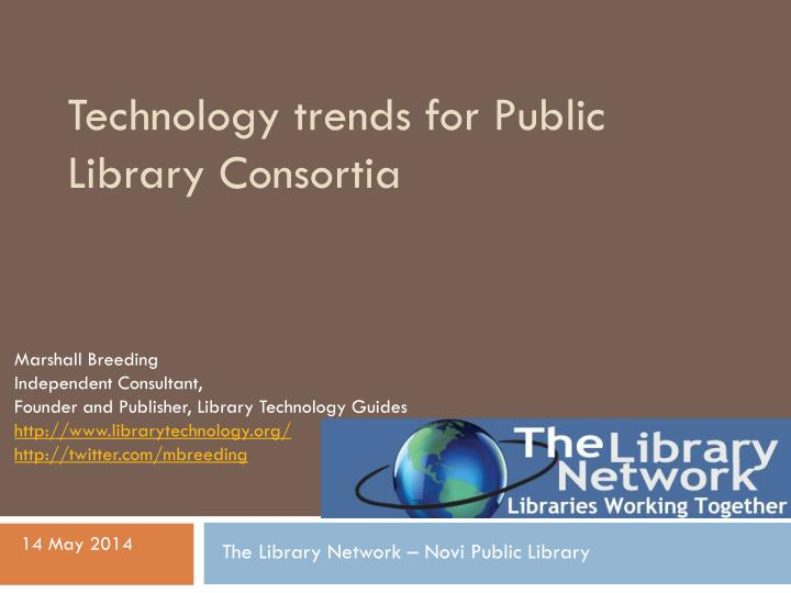 technology trends for public library consortia n.