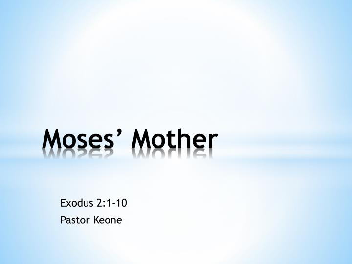 moses mother n.