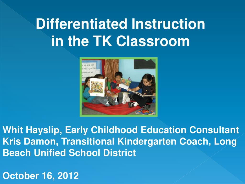 Ppt Differentiated Instruction In The Tk Classroom Powerpoint