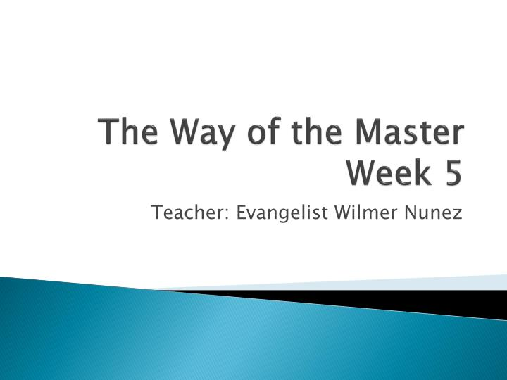 the way of the master week 5 n.