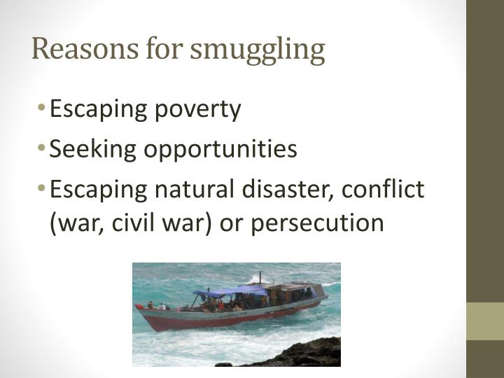 Reasons for smuggling