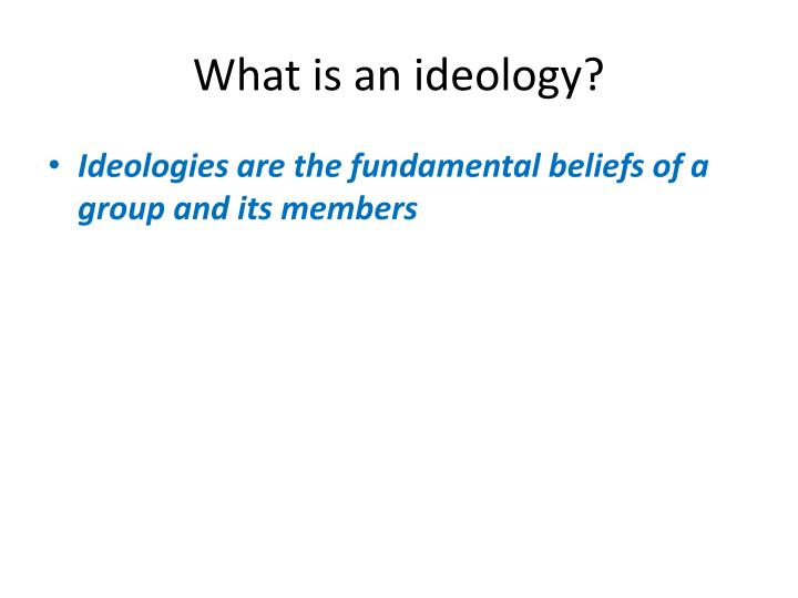 What is an ideology
