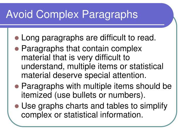 Avoid Complex Paragraphs