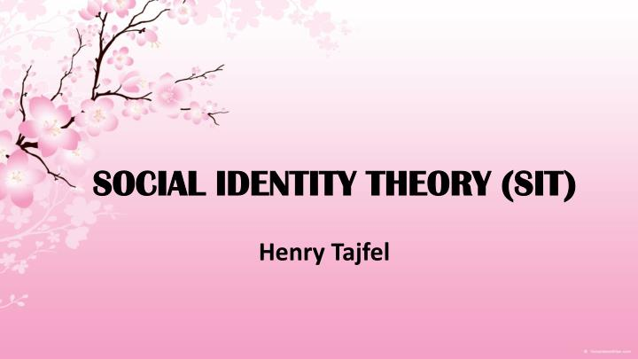 tajfel's theory and findings in sherif's