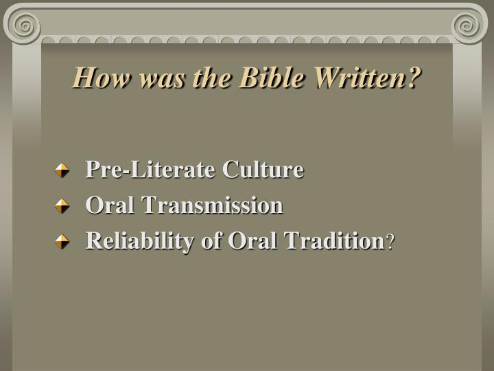 How was the Bible Written?