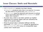 inner classes static and nonstatic