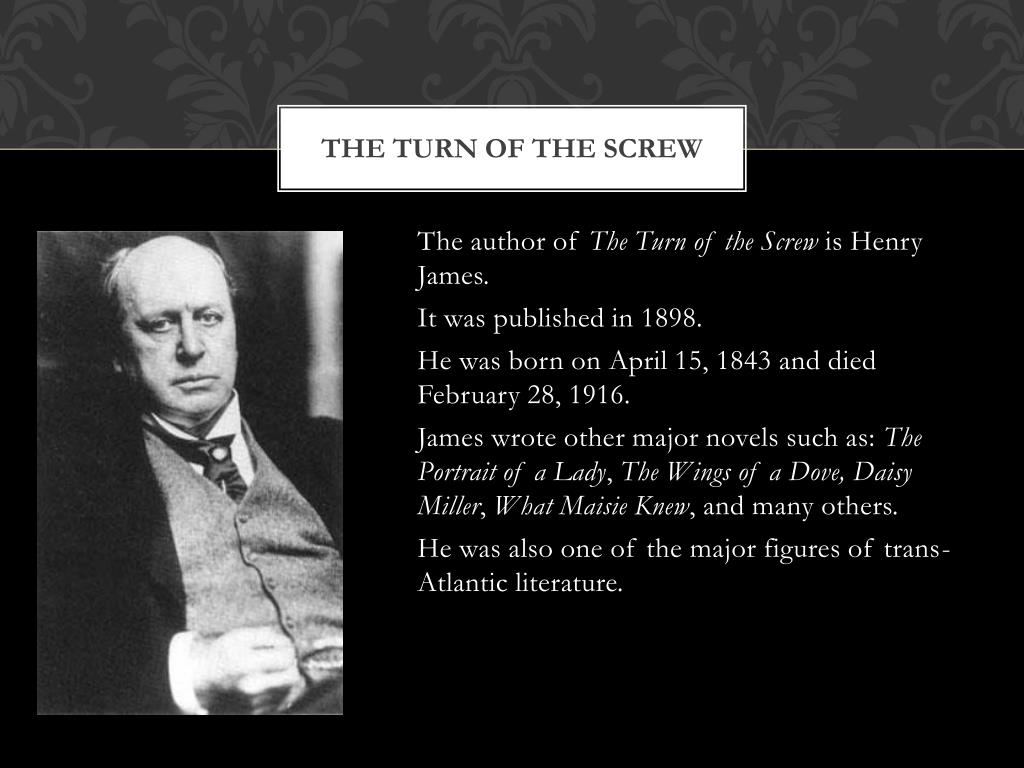 PPT - The turn of the screw by henry James PowerPoint