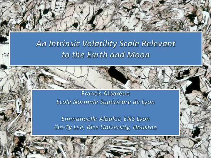 An intrinsic volatility scale relevant to the earth and moon