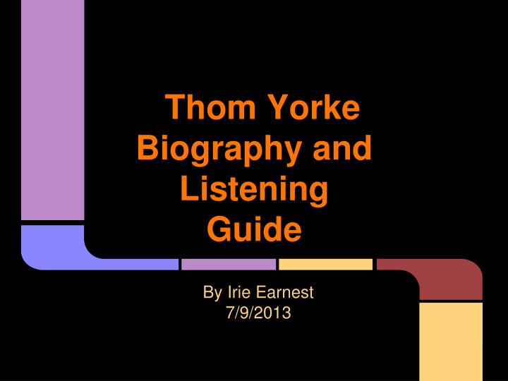 thom yorke biography and listening guide n.