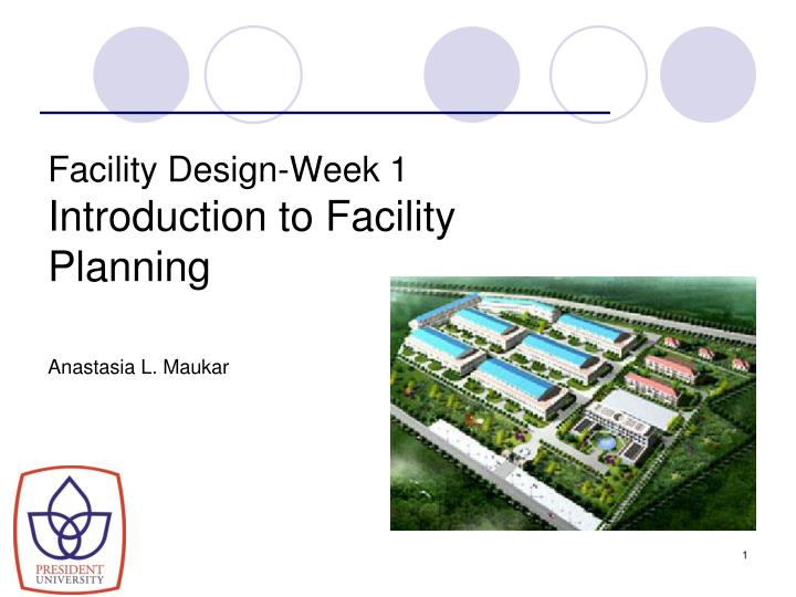 Facility design week 1 introduction to facility planning