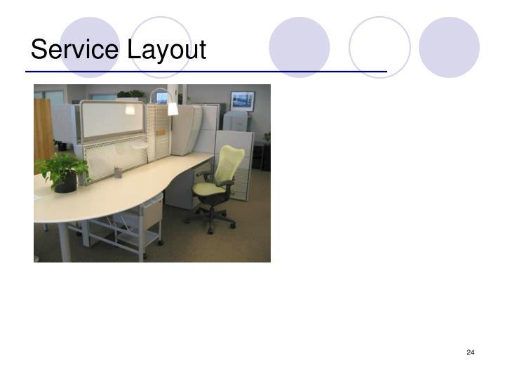 Service Layout