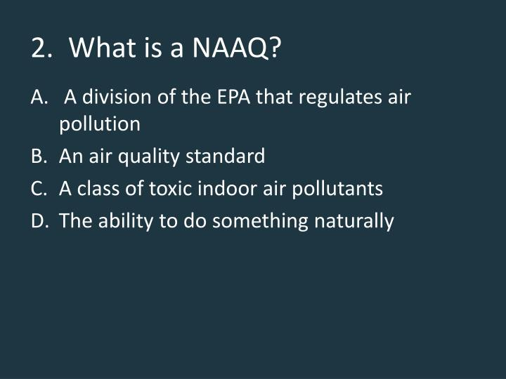 2 what is a naaq
