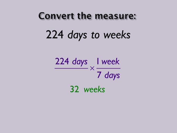 Convert the measure