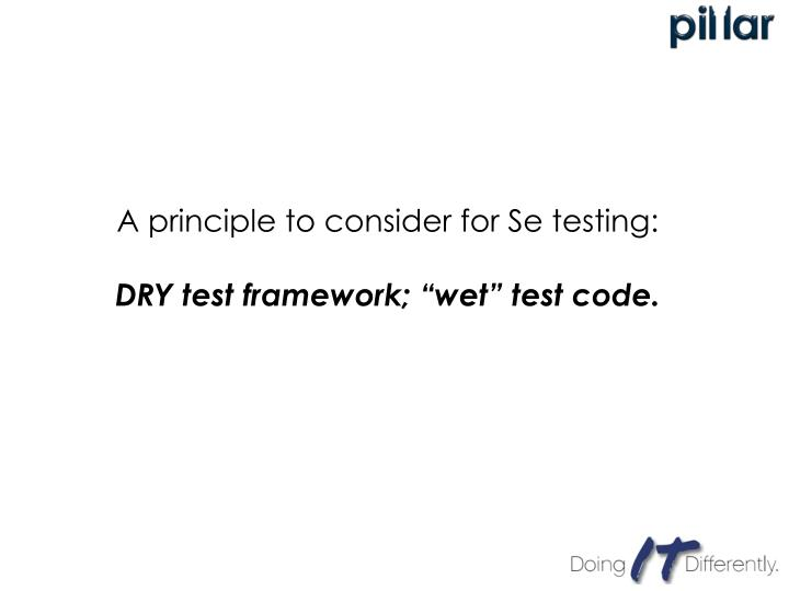 A principle to consider for Se testing: