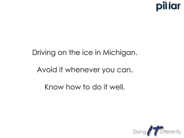 Driving on the ice in Michigan.