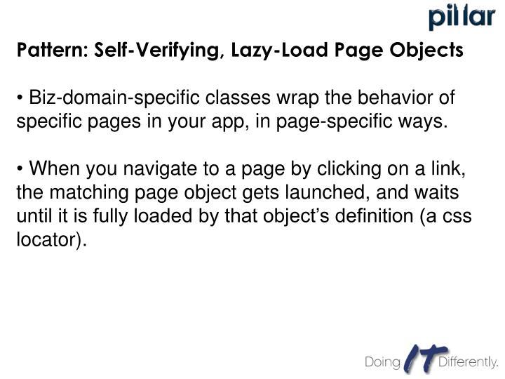Pattern: Self-Verifying, Lazy-Load Page Objects