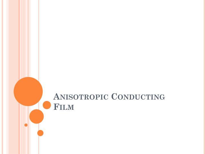Anisotropic Conducting Film