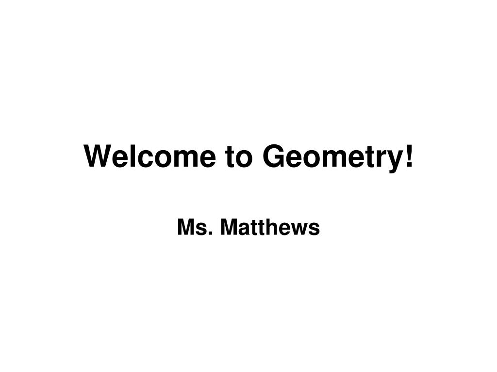 ppt welcome to geometry powerpoint presentation id 1968979