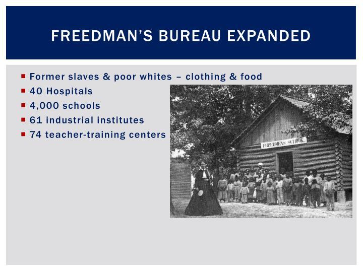 Freedman's Bureau Expanded