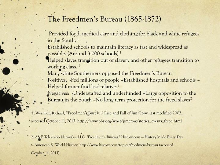 The Freedmen's Bureau (1865-1872)