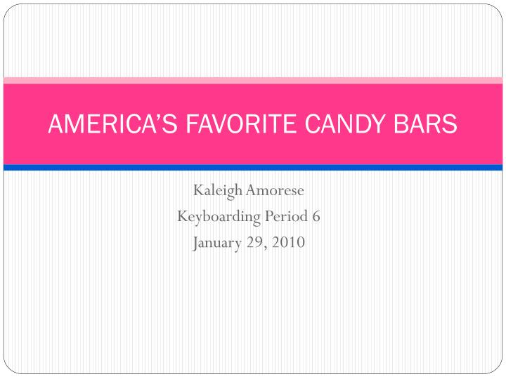 america s favorite candy bars n.