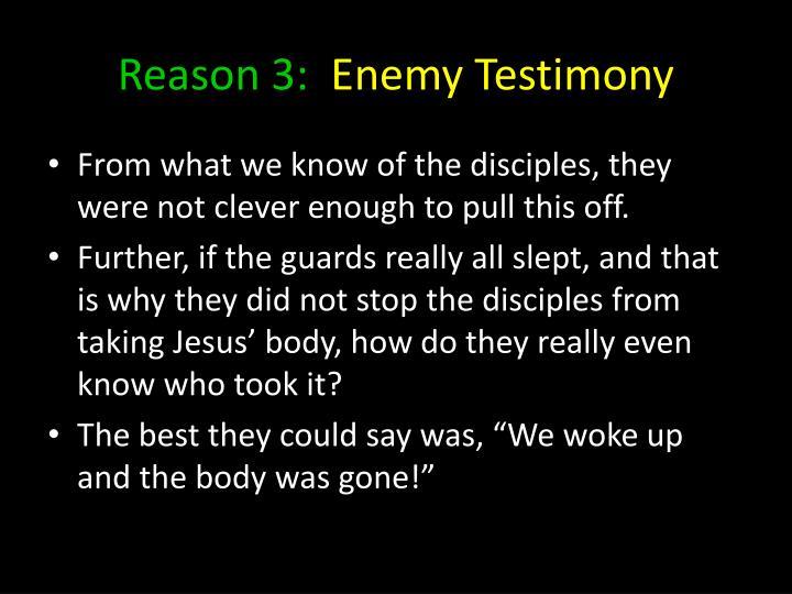 Reason 3: