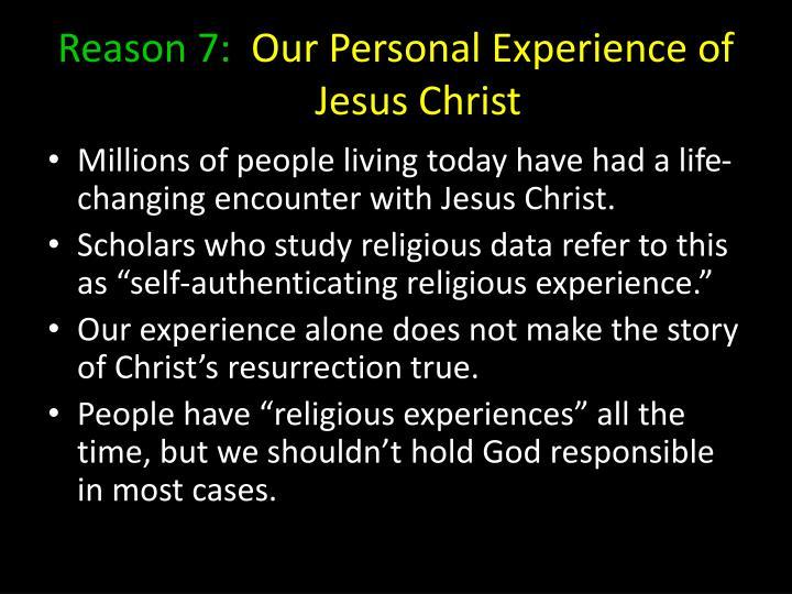 Reason 7:
