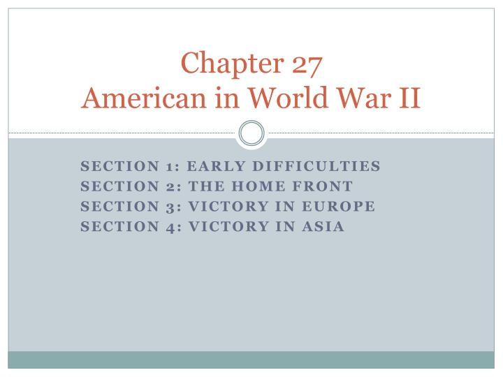 chapter 27 american in world war ii n.