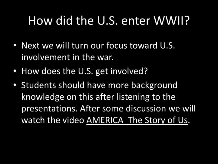 How did the u s enter wwii
