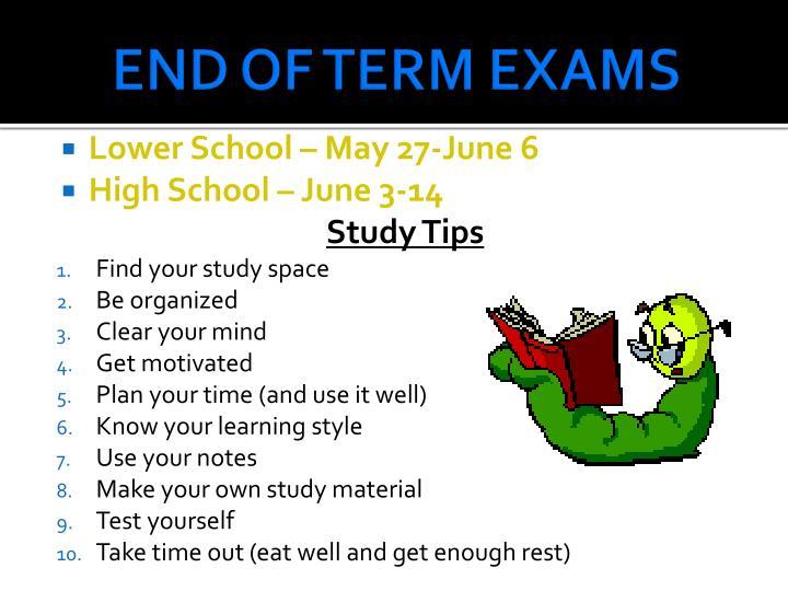 End of term exams