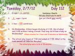 tuesday 2 7 12 day 112