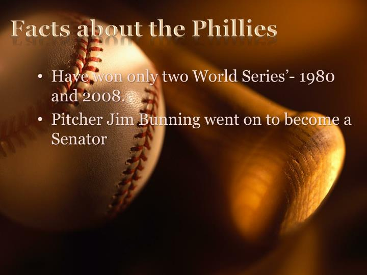 Facts about the Phillies